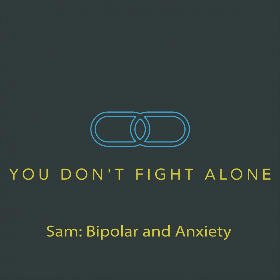 Title Card: Sam: Bipolar and Anxiety